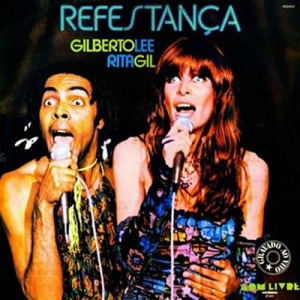 Rita Lee - 1977 - Refestança - Rita Lee e Gilberto Gil